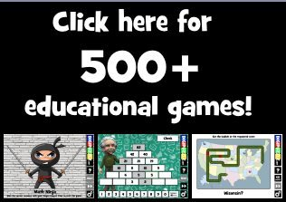 Click here for 500 + educational games