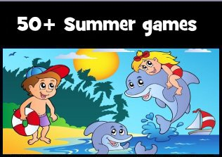 Click here for 50+ summer games